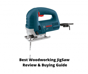 Best Woodworking Jigsaw