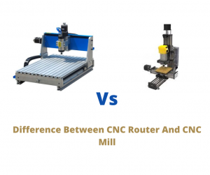 Difference between CNC router and CNC mill